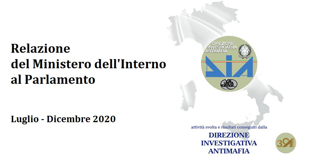 Relazione del Ministero dell'Interno al Parlamento - DIA (luglio-dicembre 2020)
