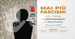 Mai piu' fascismi, 16.10.21